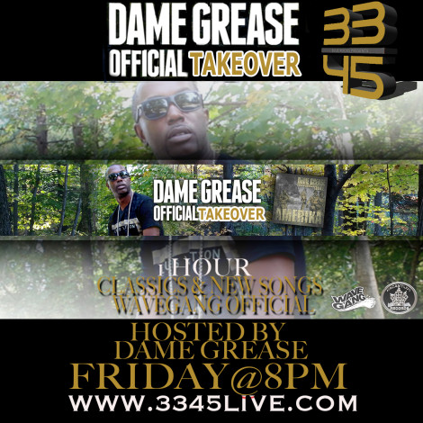 DAME GREASE TAKEOVER