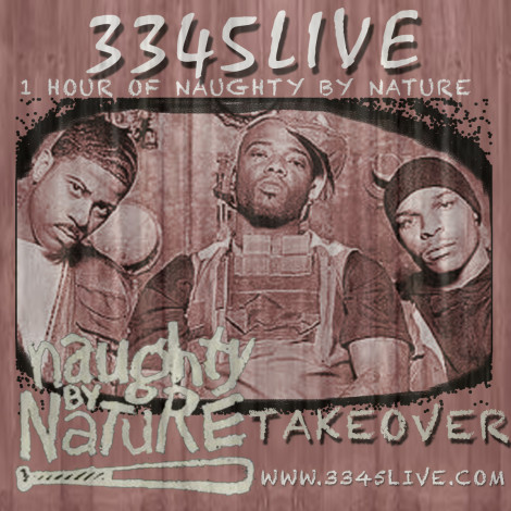 NAUGHTY BY NATURE TAKEOVER