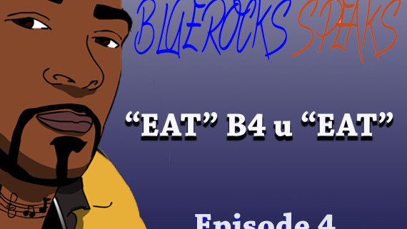 Blue Rocks Speaks Ep 4